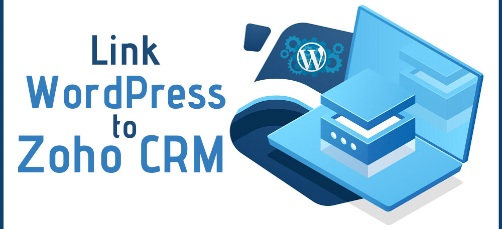 Link-WordPress-to-Zoho-CRM