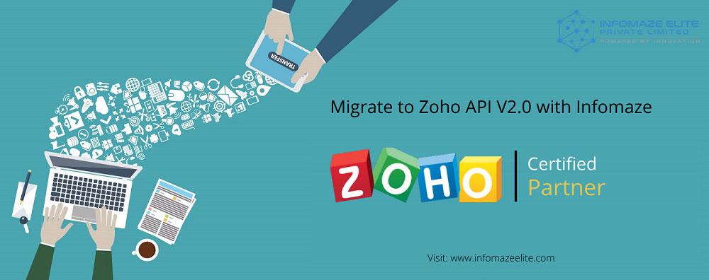 Migrate-to-Zoho-API-V2.0-with-Infomaze-1