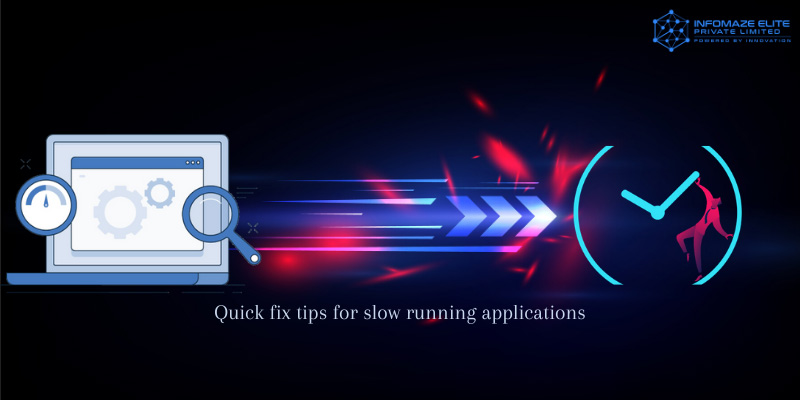 Quick-fix-tips-for-slow-running-applications