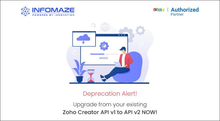 Zoho Creator API v1 to the enhanced API v2