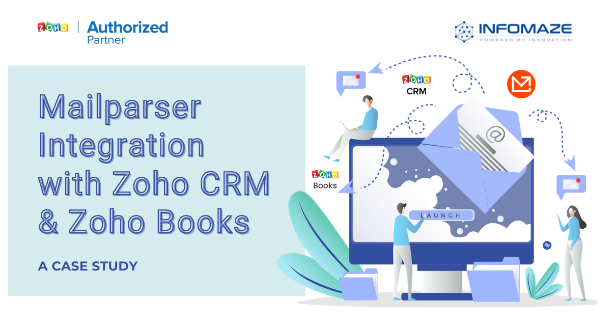 Mailparser Integration with Zoho CRM & Zoho Books.