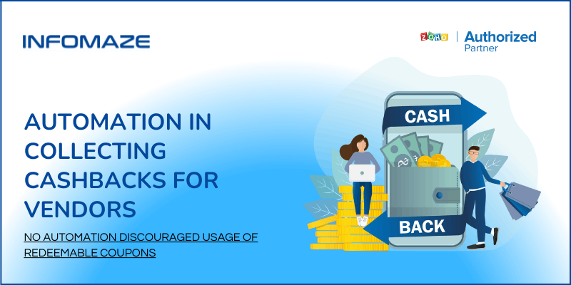 Automation-in-Cashbacks-through-Zoho-Customisation-Services.png