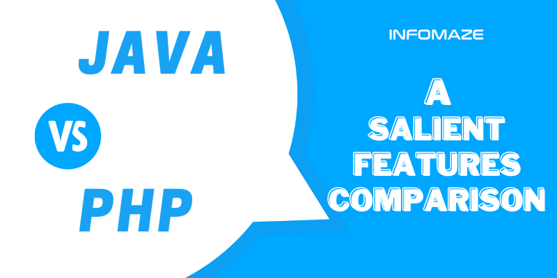 Comparing Salient Features of PHP and Java