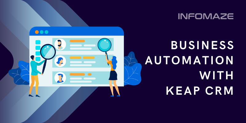 Business Automation with KEAP CRM