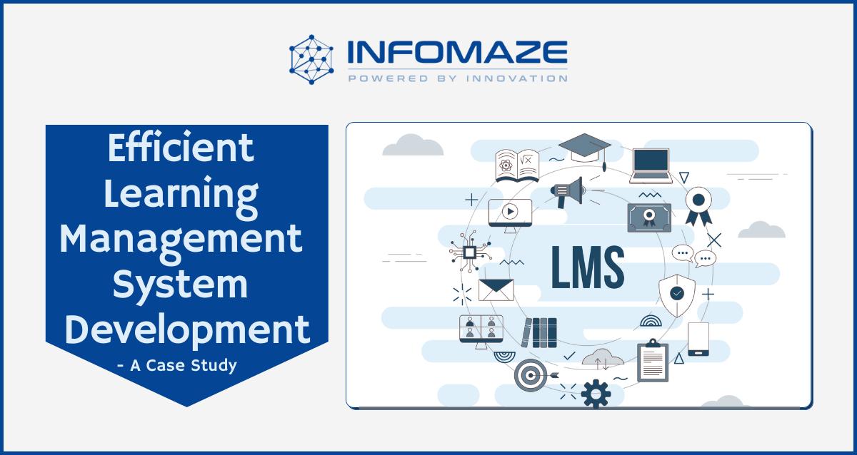 Social LMS Development – A Case Study-Infomaze